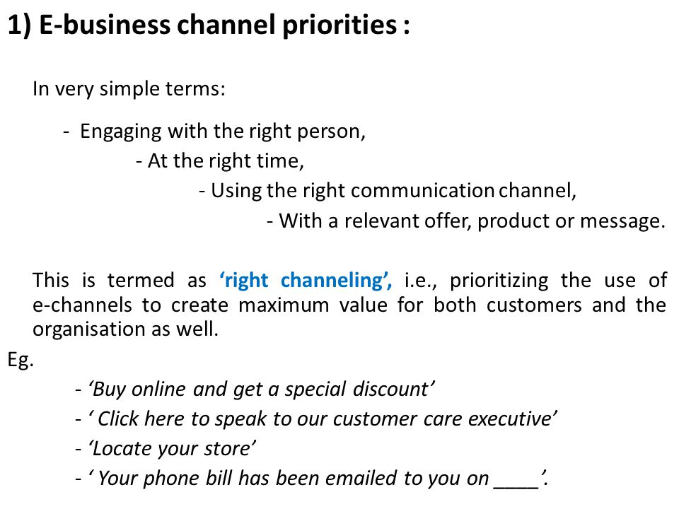 1) E-business channel priorities :