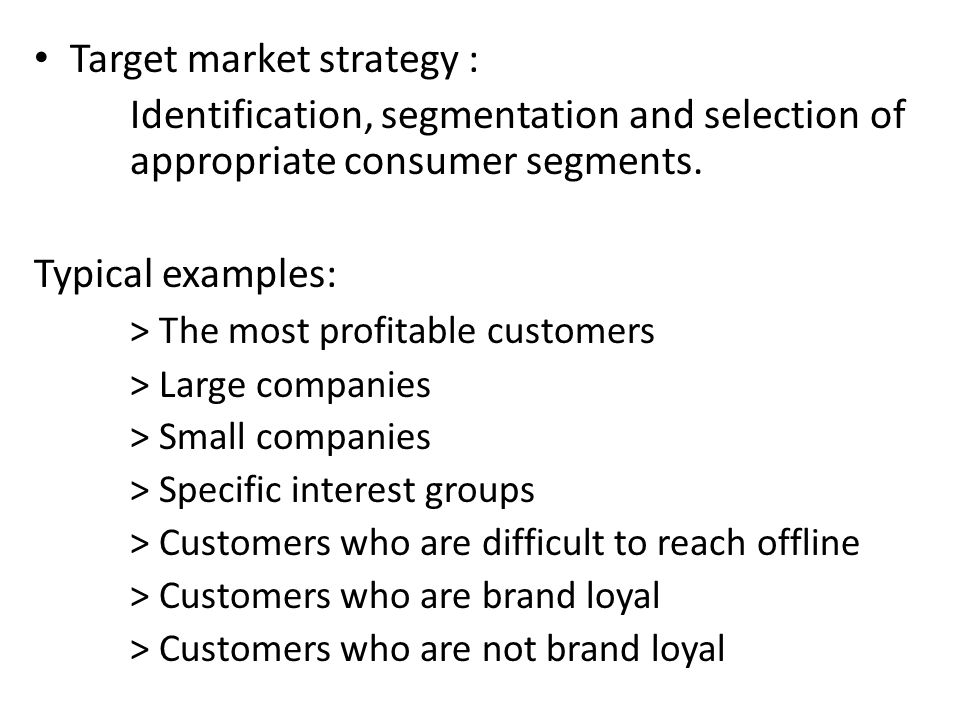 Target market strategy :