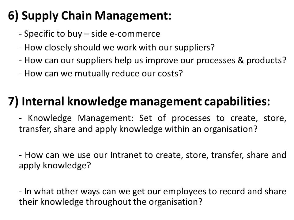 6) Supply Chain Management: - Specific to buy – side e-commerce