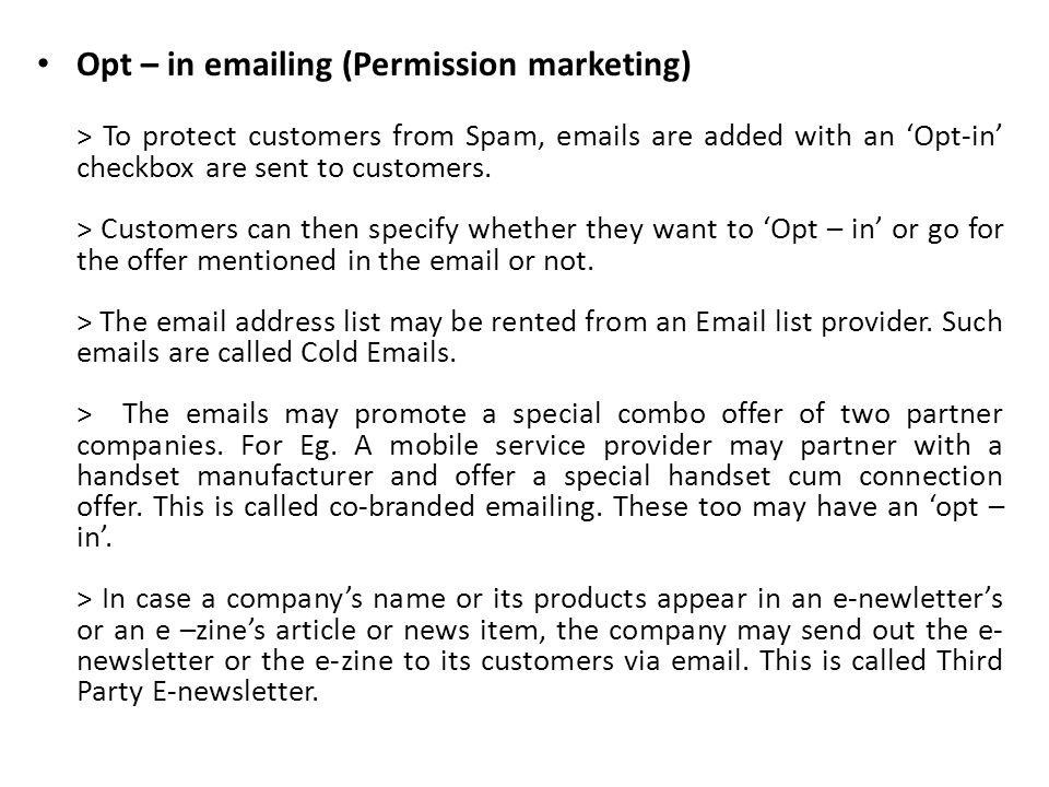 Opt – in emailing (Permission marketing)
