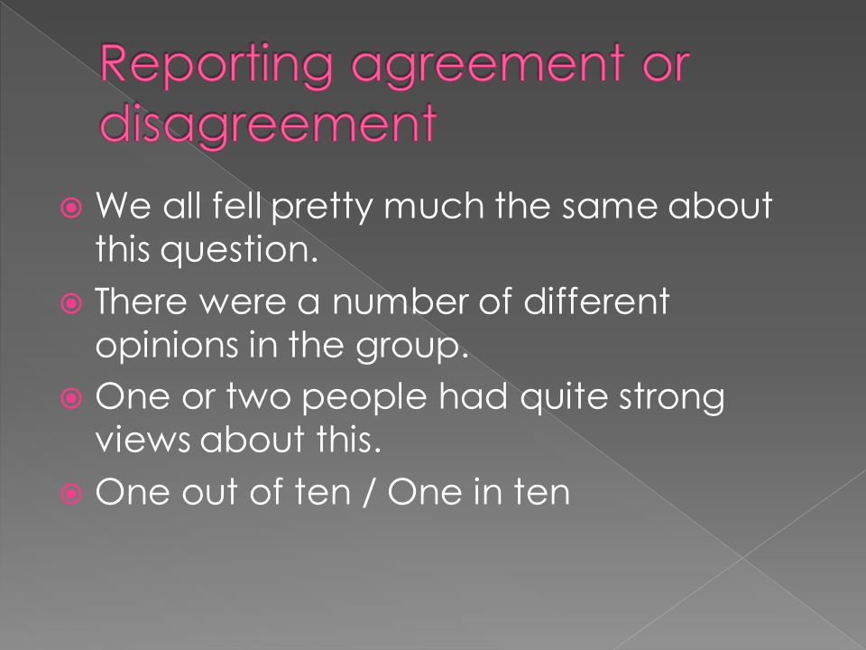Reporting agreement or disagreement