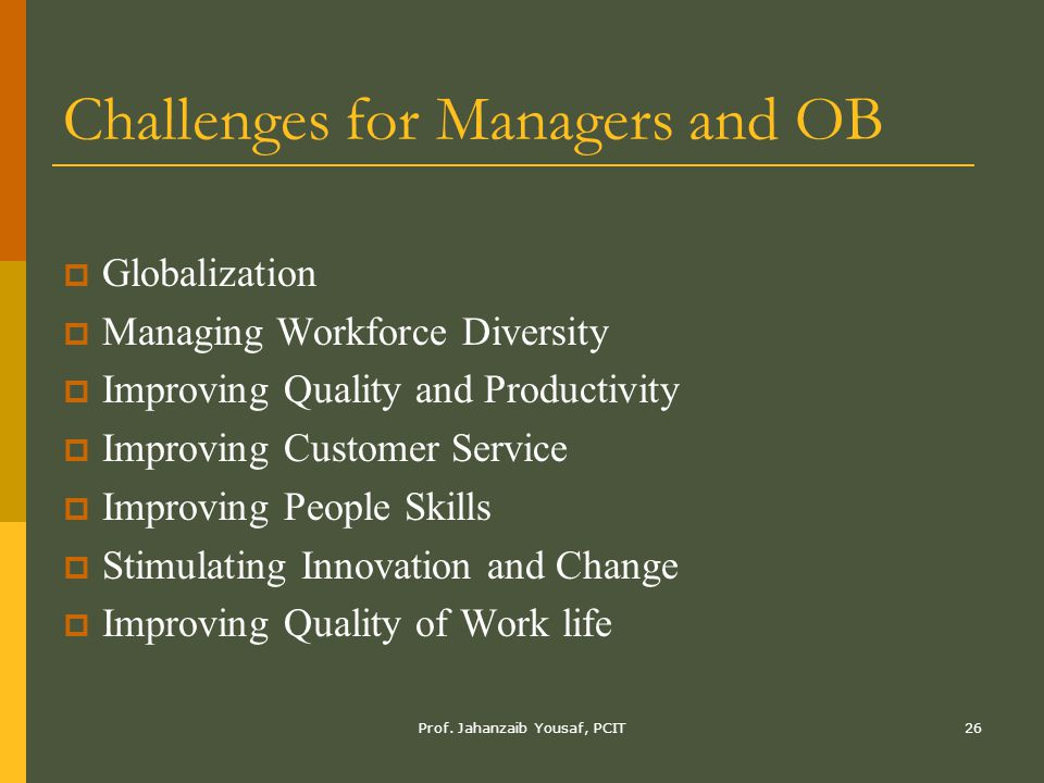 Challenges for Managers and OB