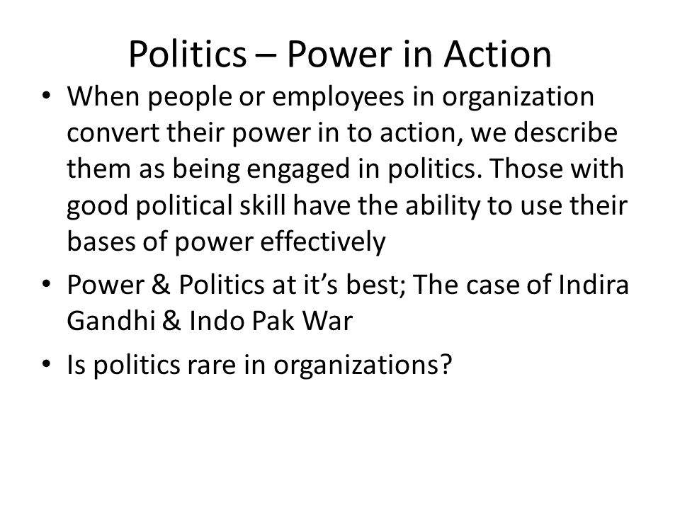 Politics – Power in Action