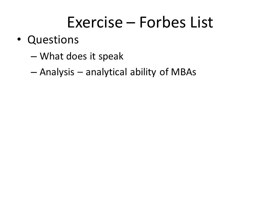 Exercise – Forbes List Questions What does it speak