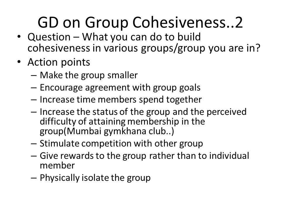 GD on Group Cohesiveness..2