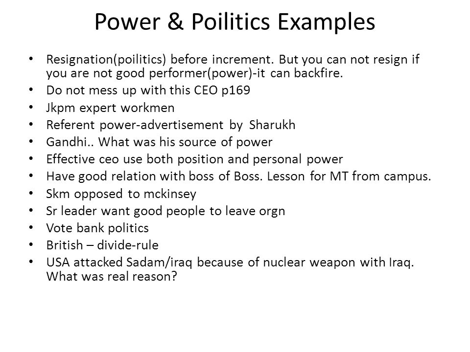 Power & Poilitics Examples