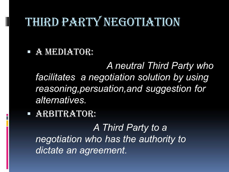 Third Party Negotiation