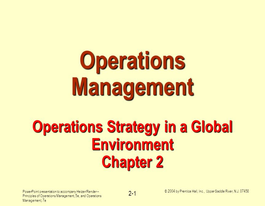 Operations Management Operations Strategy in a Global