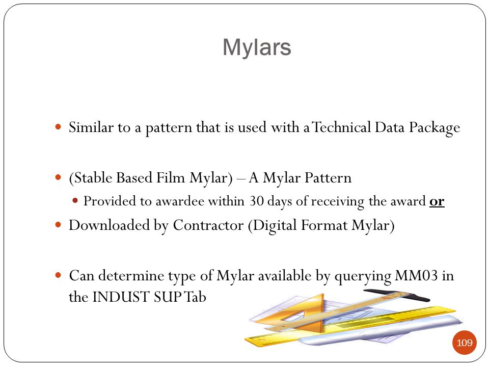 Mylars Similar to a pattern that is used with a Technical Data Package