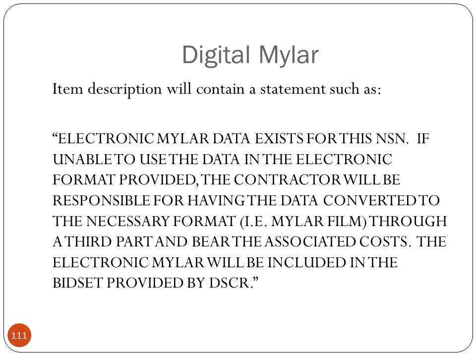 Digital Mylar Item description will contain a statement such as: