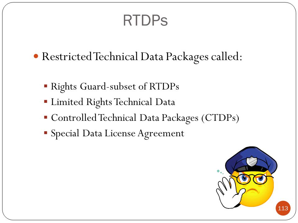 RTDPs Restricted Technical Data Packages called: