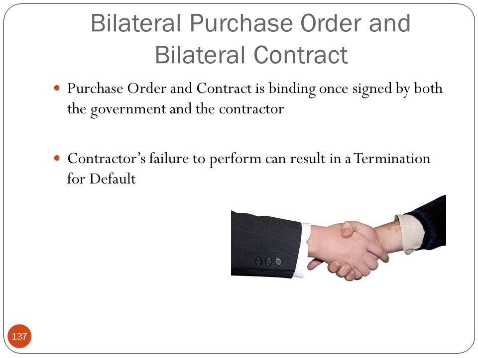Bilateral Purchase Order and Bilateral Contract
