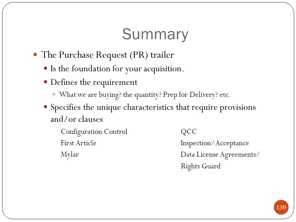 Summary The Purchase Request (PR) trailer