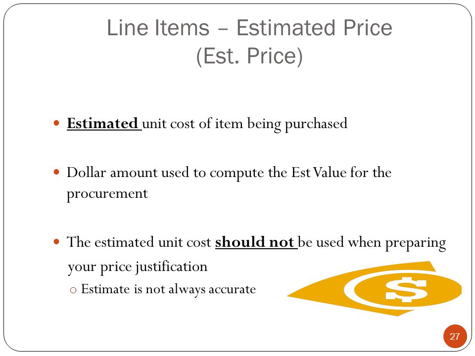 Line Items – Estimated Price (Est. Price)