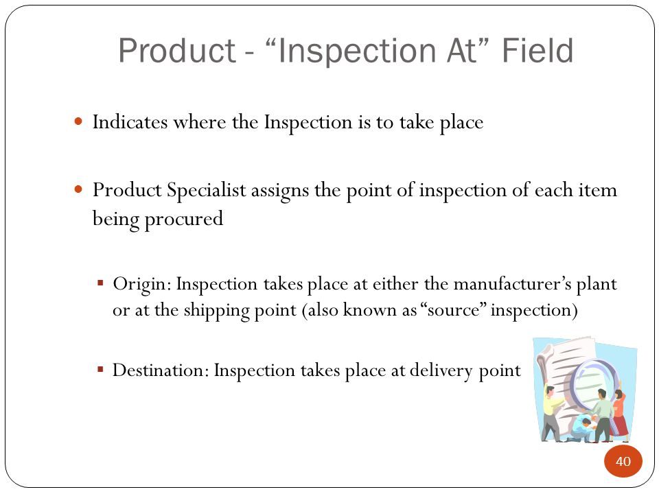 Product - Inspection At Field
