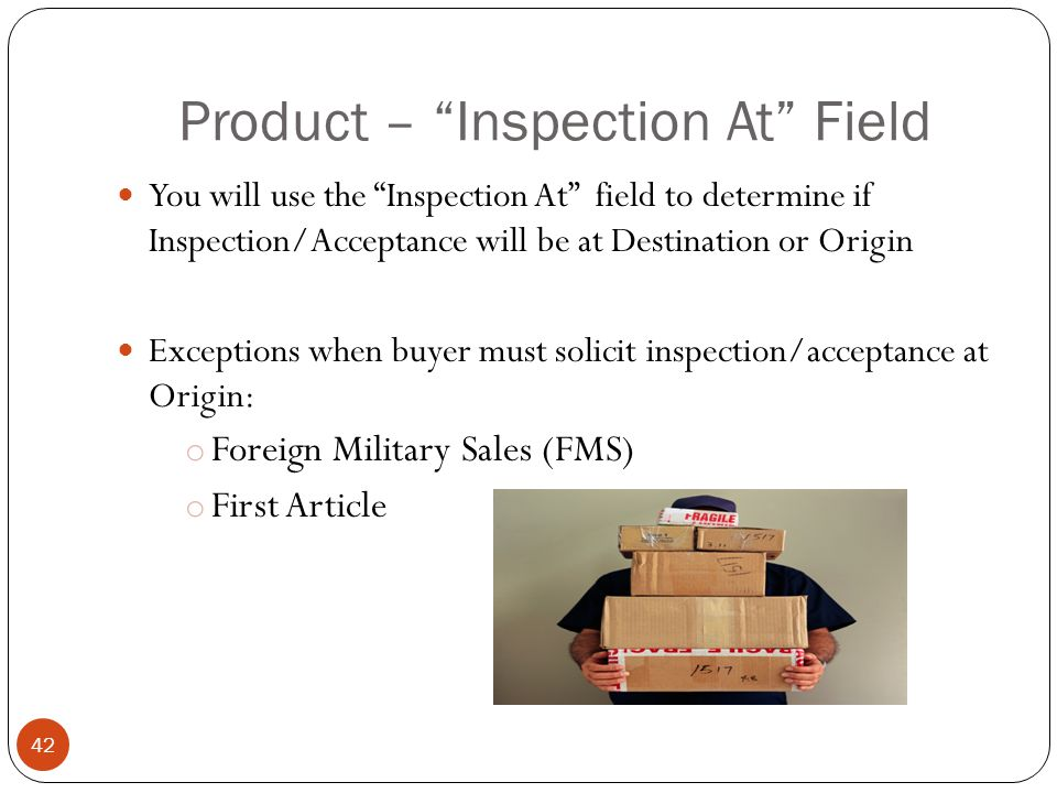 Product – Inspection At Field