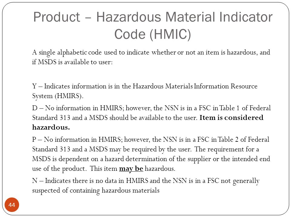 Product – Hazardous Material Indicator Code (HMIC)