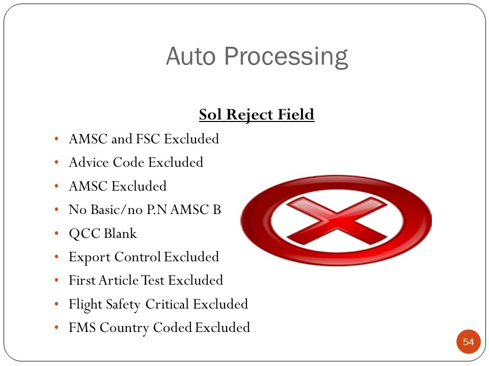Auto Processing Sol Reject Field AMSC and FSC Excluded