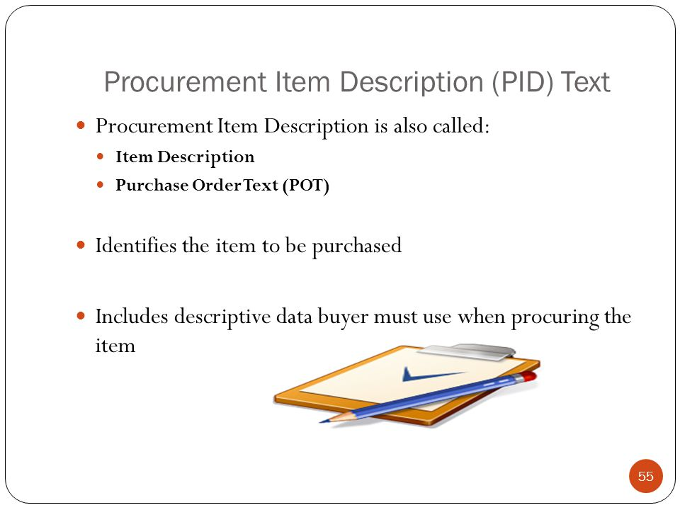 Procurement Item Description (PID) Text