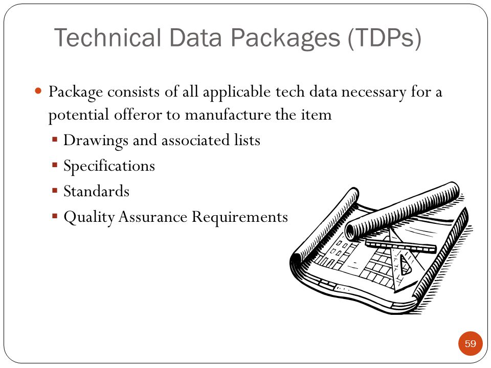 Technical Data Packages (TDPs)