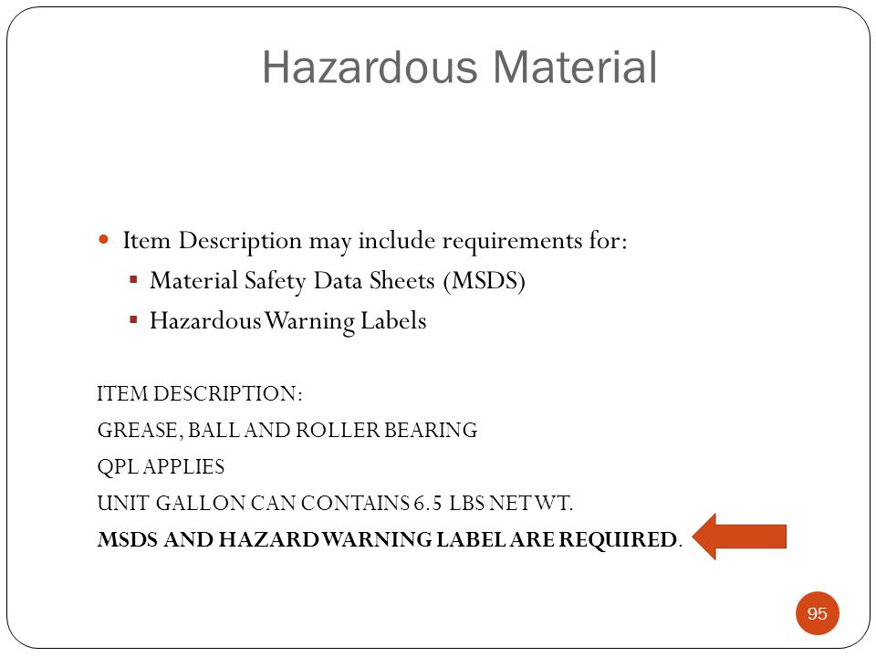 Hazardous Material Item Description may include requirements for: