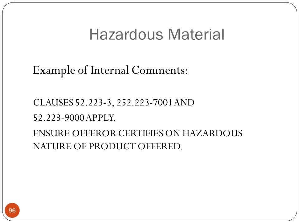 Hazardous Material Example of Internal Comments: