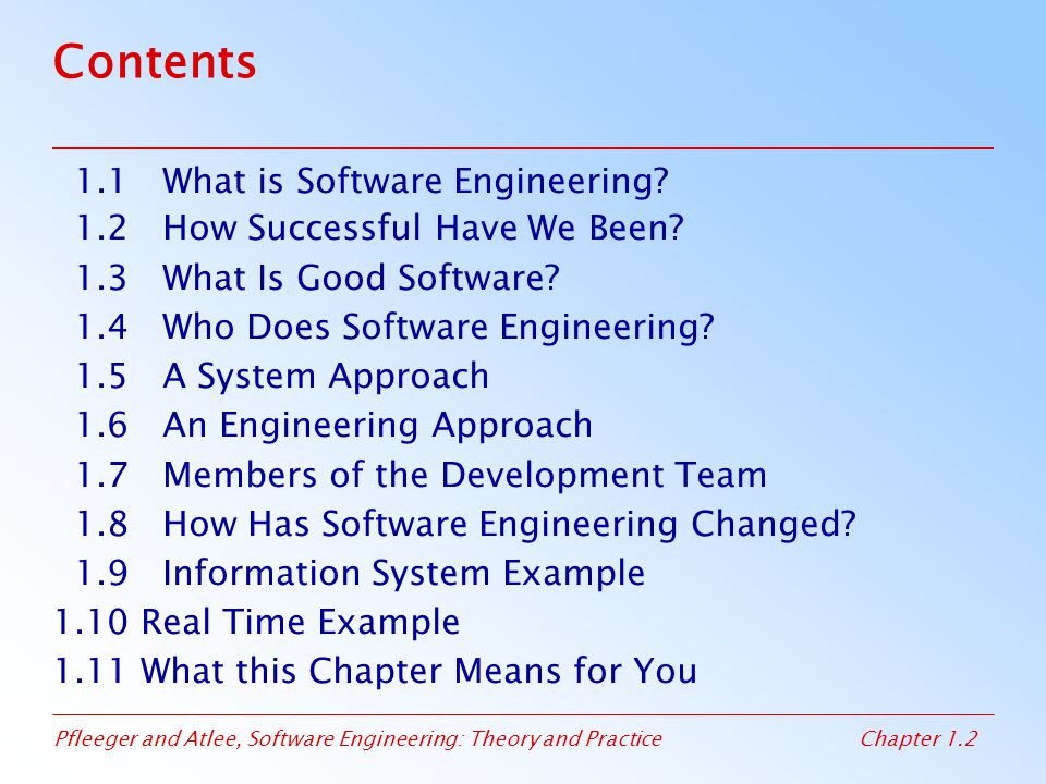 Contents 1.1 What is Software Engineering