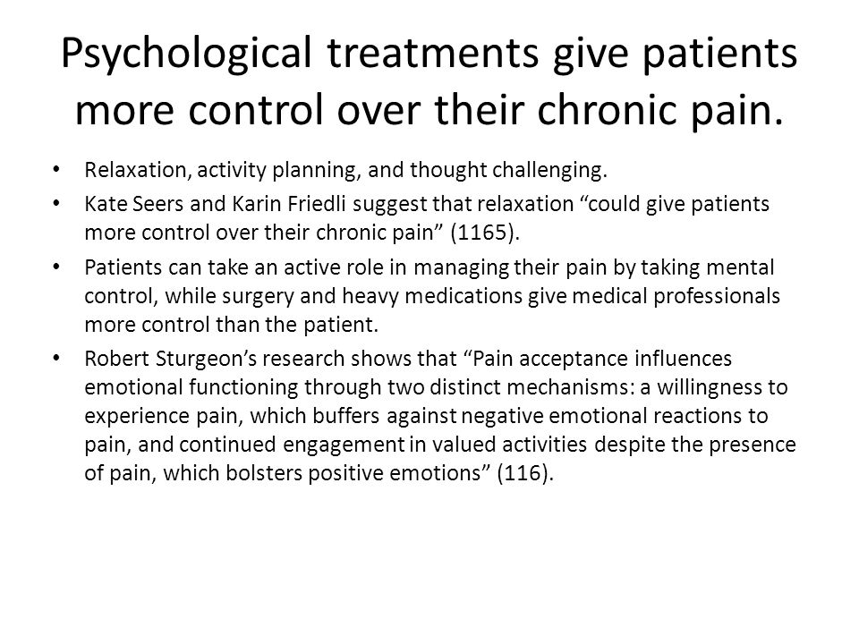 Psychological treatments give patients more control over their chronic pain.