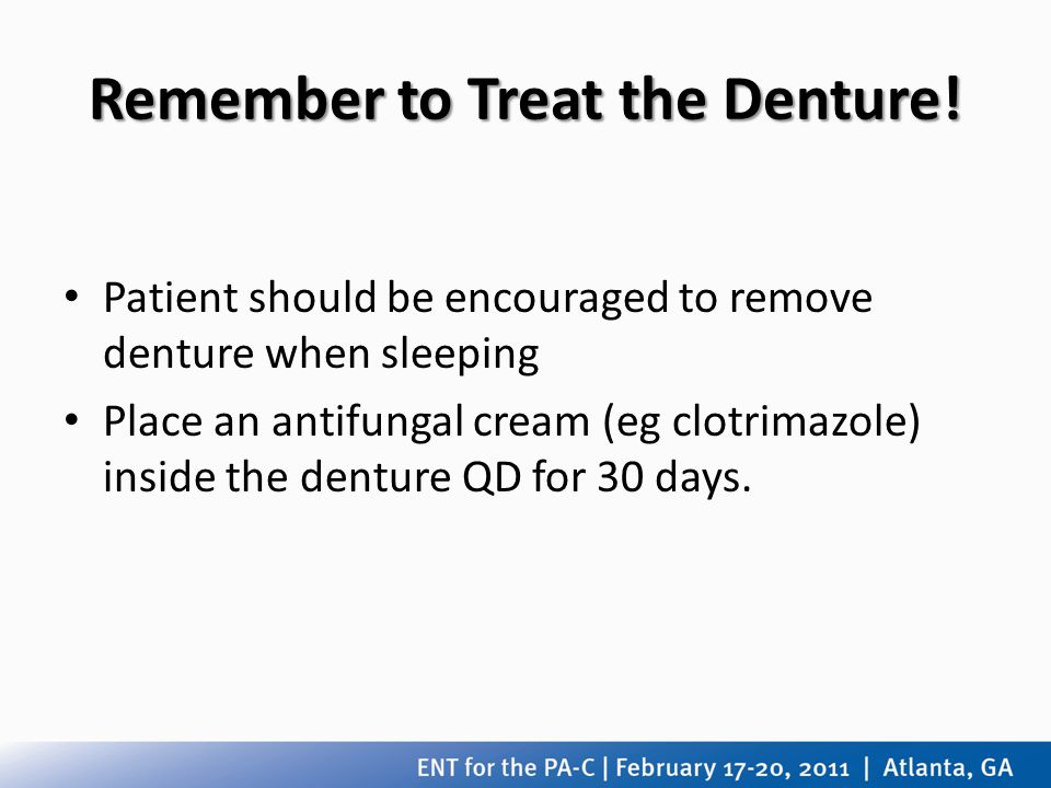 Remember to Treat the Denture!