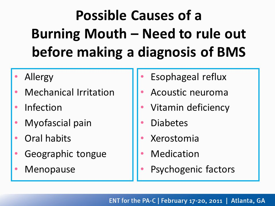 Possible Causes of a Burning Mouth – Need to rule out before making a diagnosis of BMS