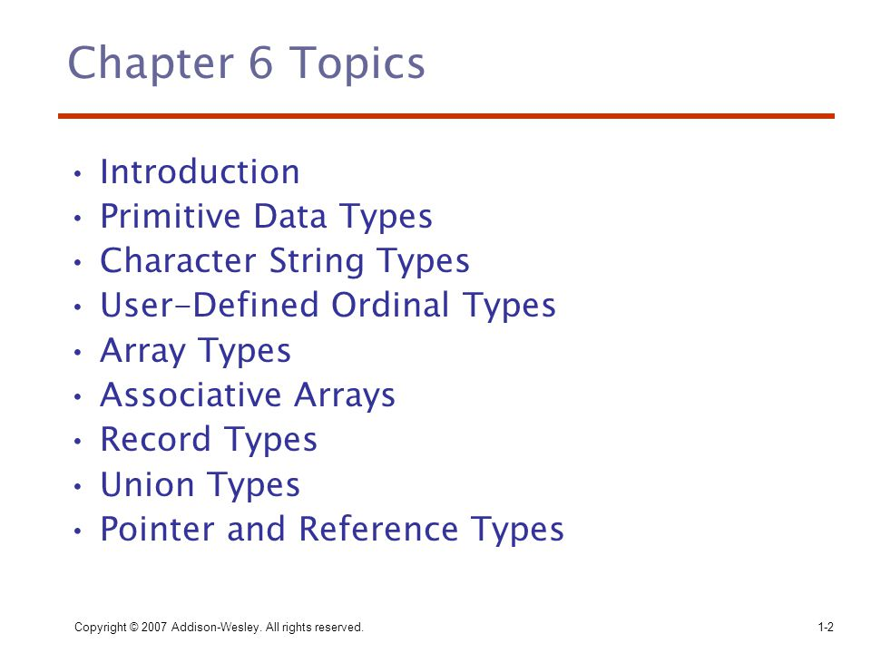 Chapter 6 Topics Introduction Primitive Data Types