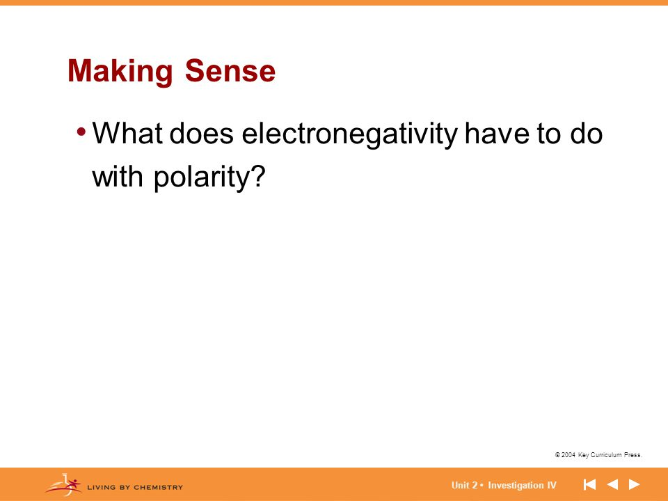 Making Sense What does electronegativity have to do with polarity
