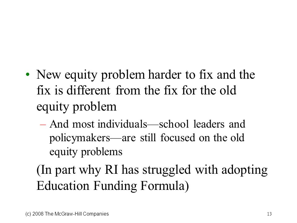 (In part why RI has struggled with adopting Education Funding Formula)