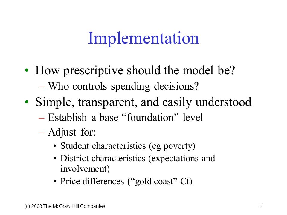 Implementation How prescriptive should the model be