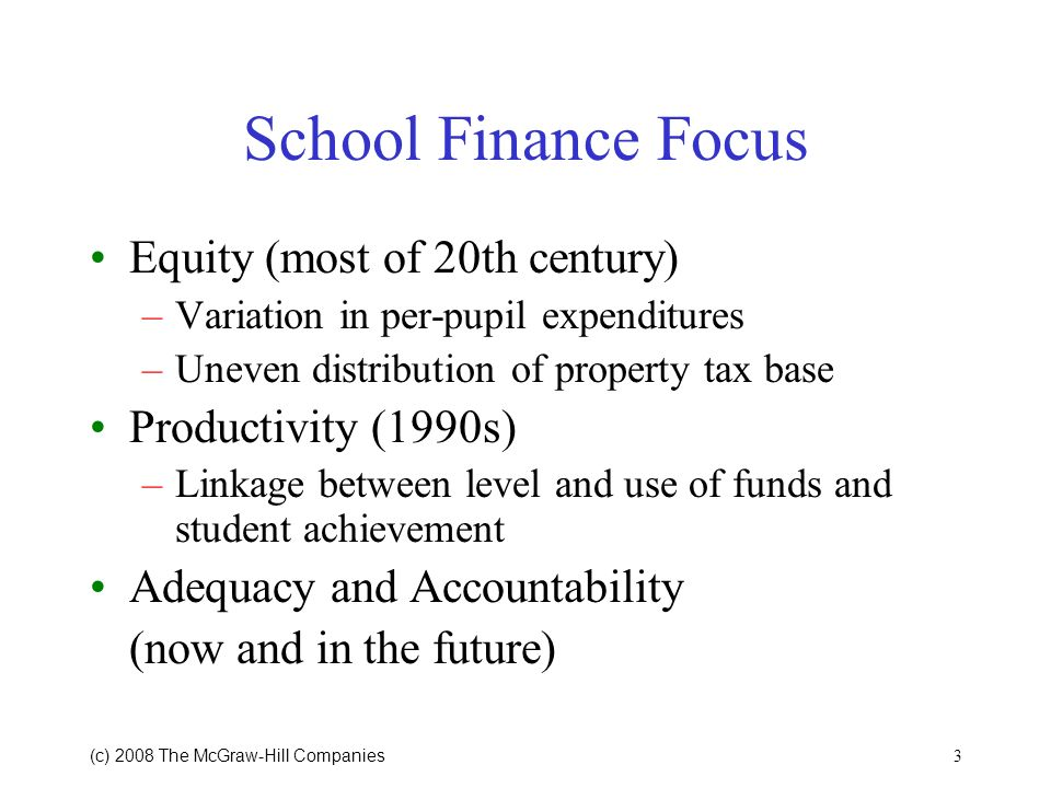 School Finance Focus Equity (most of 20th century)