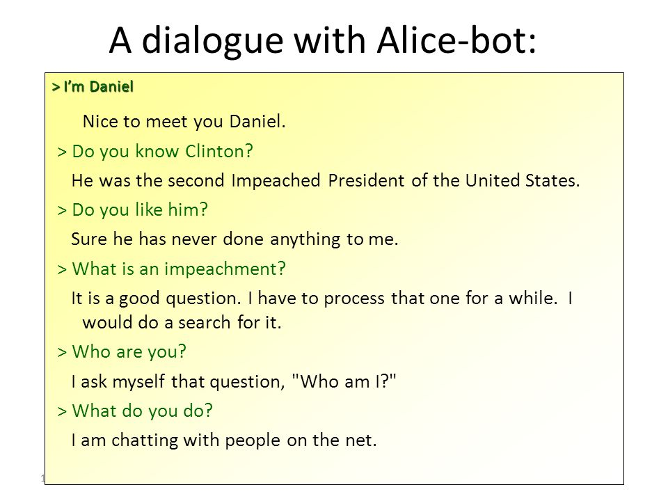 A dialogue with Alice-bot:
