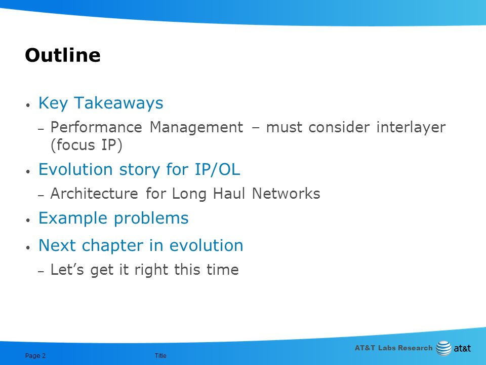 Outline Key Takeaways Evolution story for IP/OL Example problems