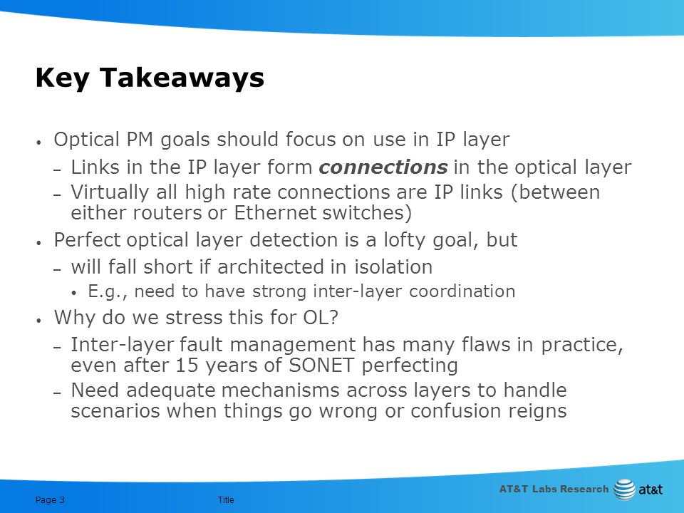 Key Takeaways Optical PM goals should focus on use in IP layer
