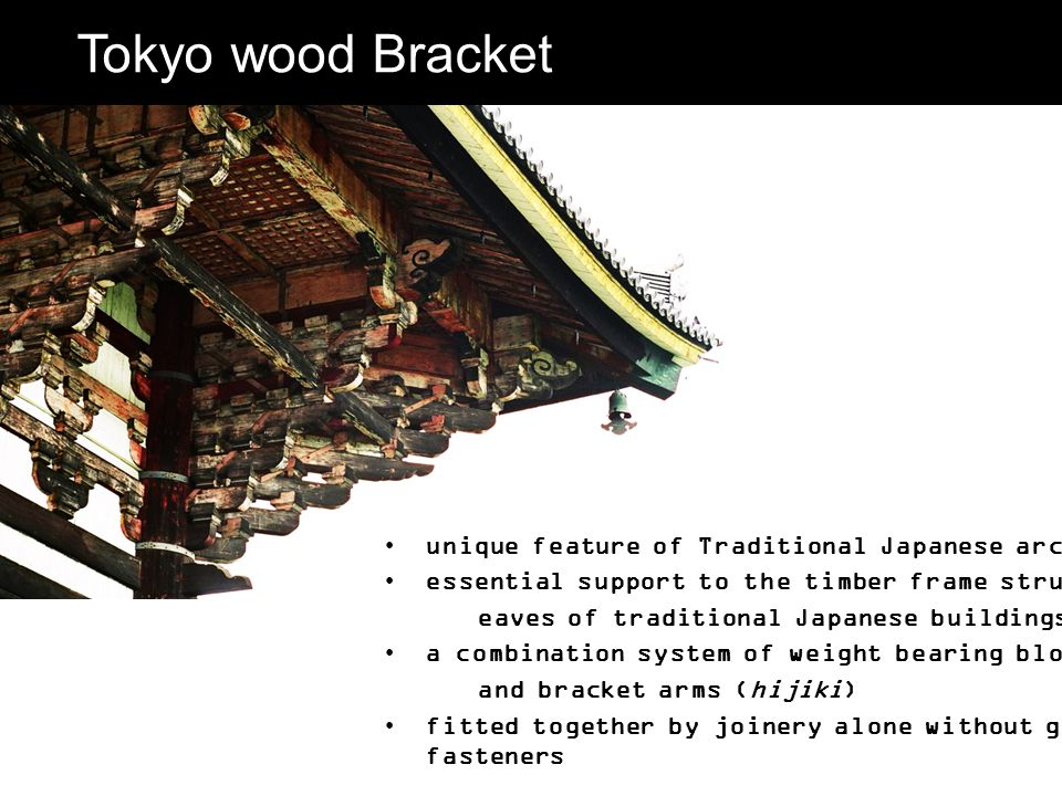 Tokyo wood Bracket unique feature of Traditional Japanese architecture