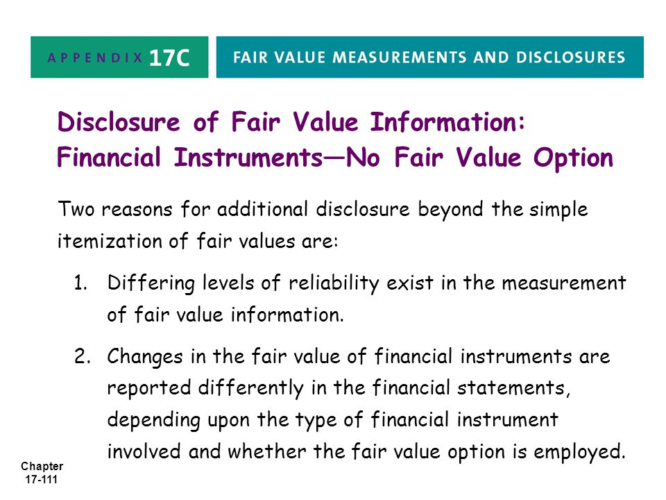 Disclosure of Fair Value Information: Financial Instruments—No Fair Value Option