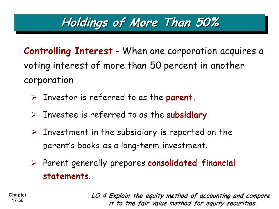 Holdings of More Than 50% Controlling Interest - When one corporation acquires a voting interest of more than 50 percent in another corporation.
