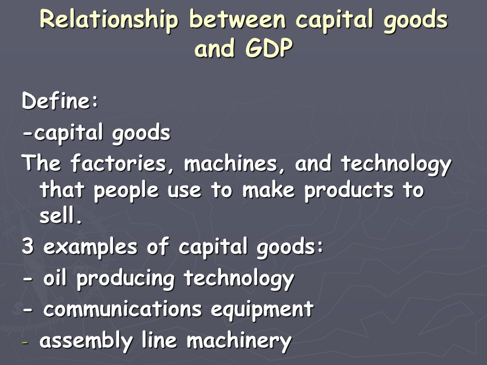 Relationship between capital goods and GDP