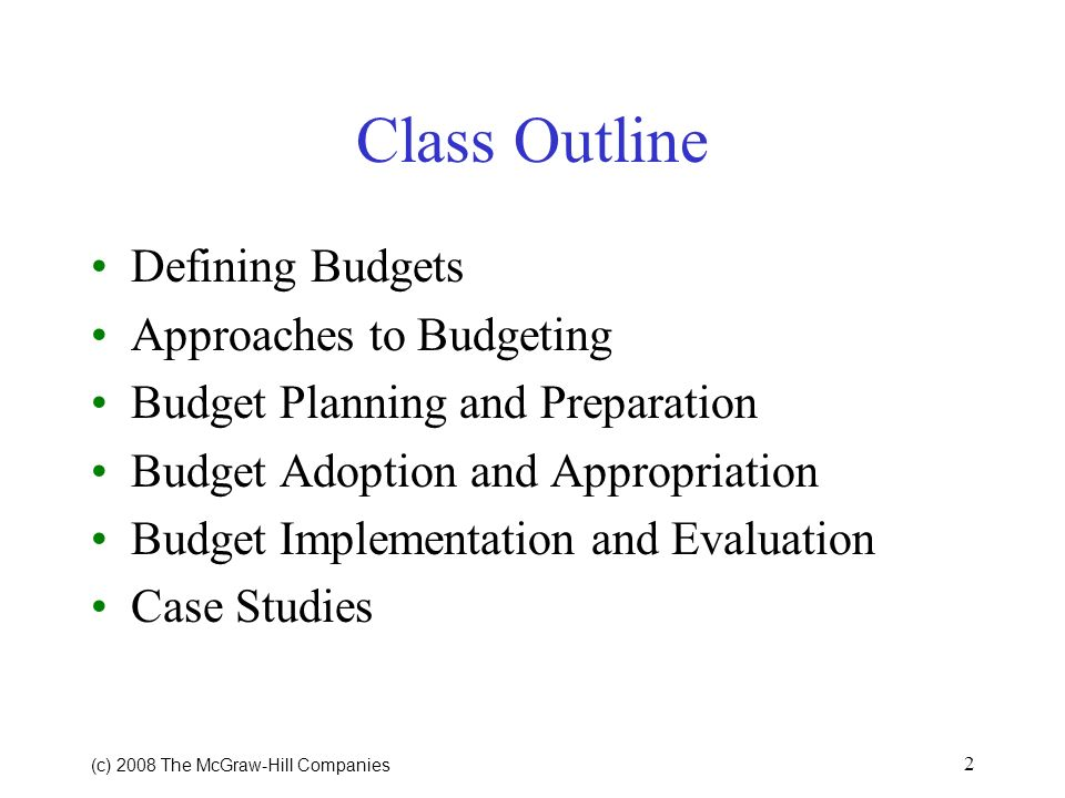 Class Outline Defining Budgets Approaches to Budgeting