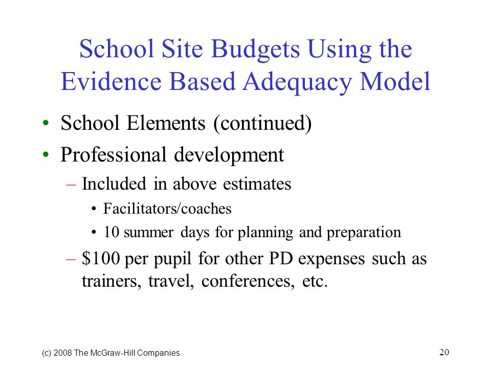 School Site Budgets Using the Evidence Based Adequacy Model
