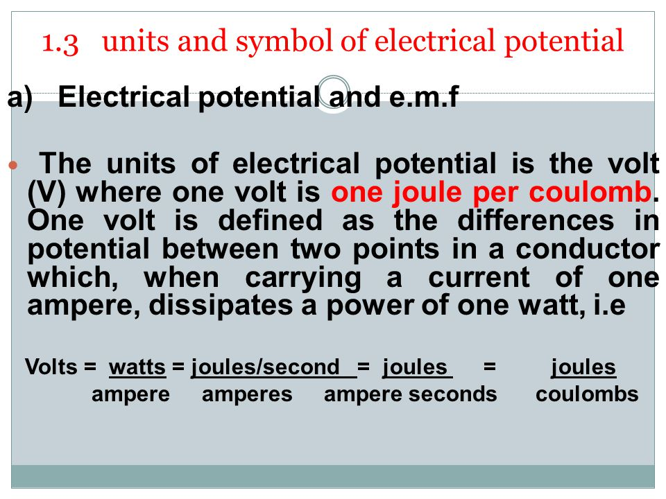 1.3 units and symbol of electrical potential