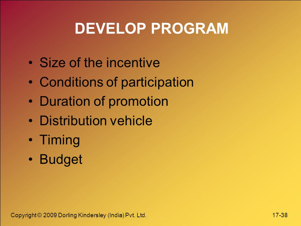 DEVELOP PROGRAM Size of the incentive Conditions of participation