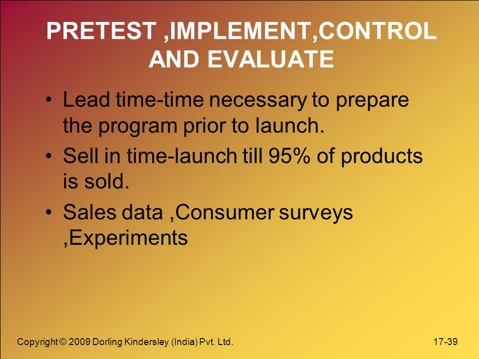 PRETEST ,IMPLEMENT,CONTROL AND EVALUATE