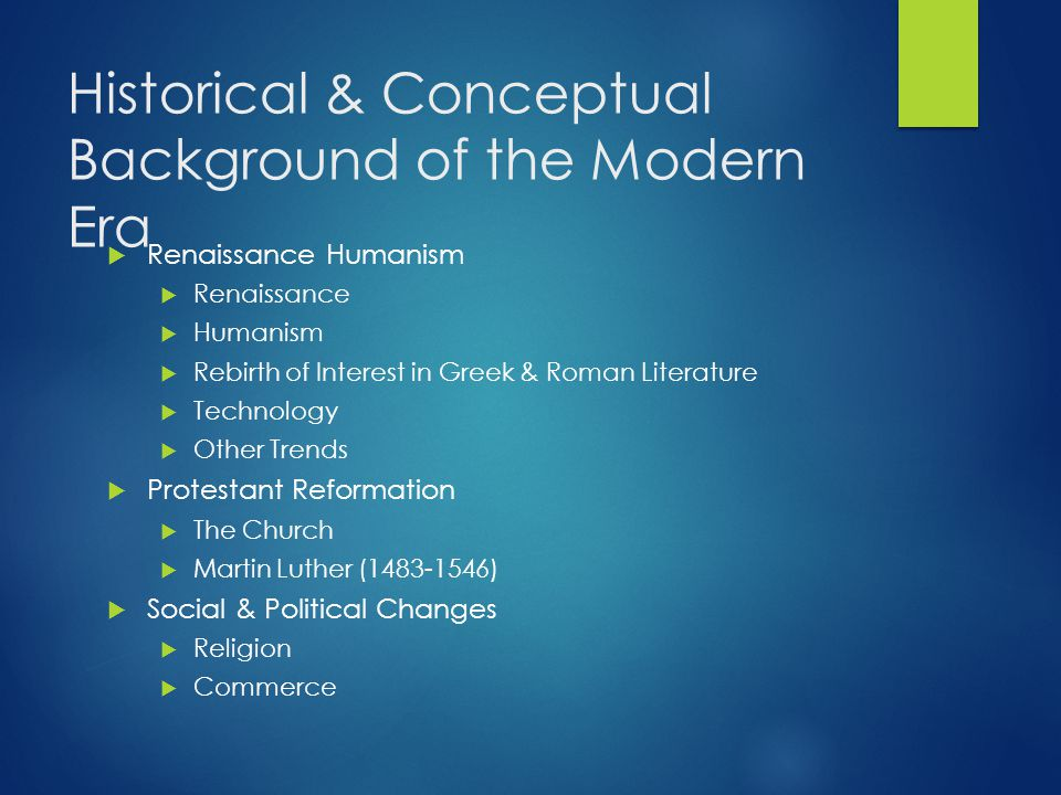 Historical & Conceptual Background of the Modern Era