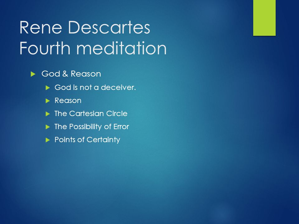 Rene Descartes Fourth meditation