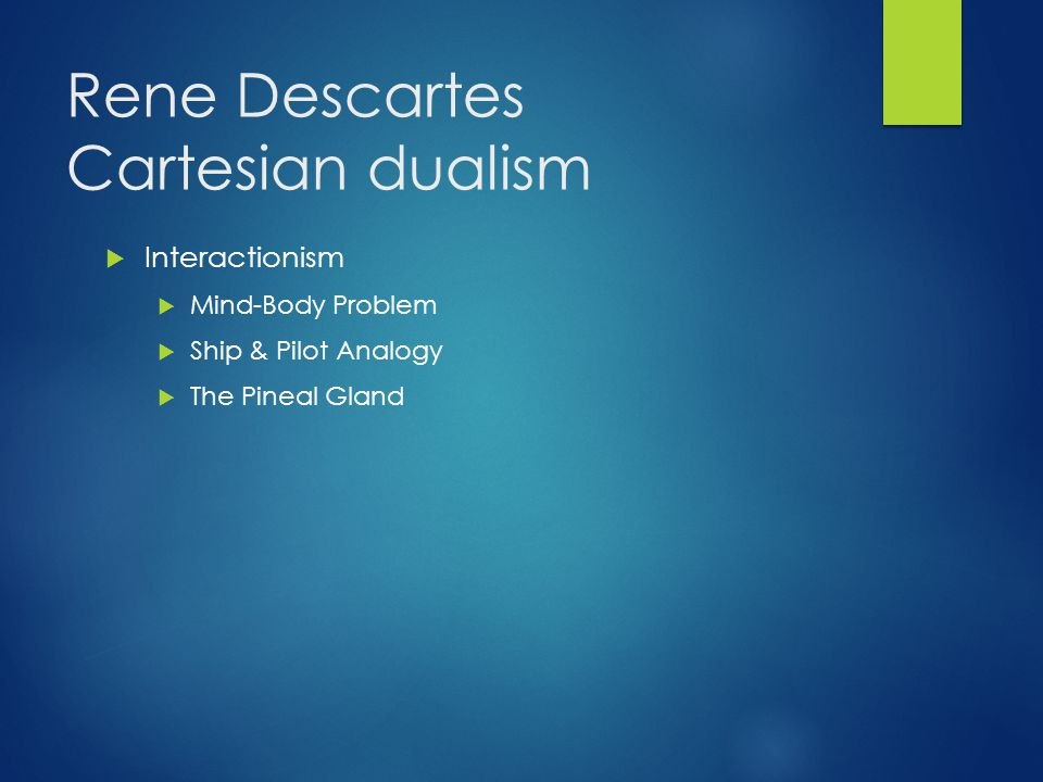Rene Descartes Cartesian dualism